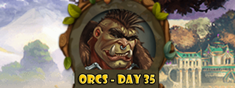 Elvenar Orcs – Day 35 [98%]