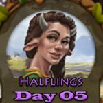 Elvenar Halflings – Day 05 [20%]